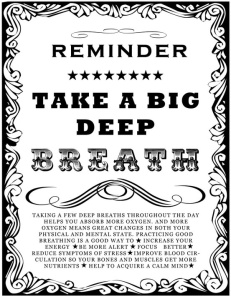 reminder-take-a-deep-breath